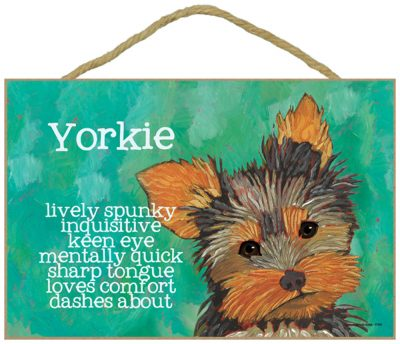 Yorkie Characteristics Indoor Sign