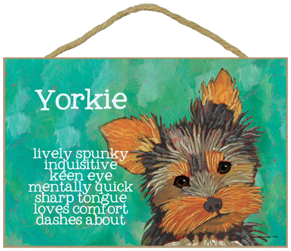 Yorkie Characteristics Indoor Sign